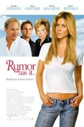 Rumor Has It… (2005)