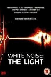 White Noise 2: The Light (2007)