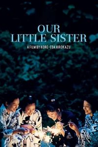 Our Little Sister (Umimachi Diary) (2015)