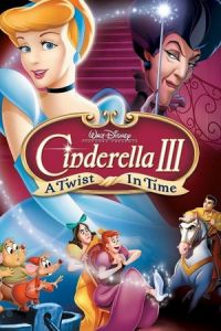 Cinderella 3: A Twist in Time (Cinderella III: A Twist in Time) (2007)