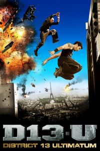 District 13: Ultimatum (Banlieue 13: Ultimatum) (2009)