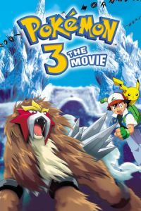 Pokémon 3: The Movie (Gekijô-ban poketto monsutâ: Kesshô-tô no teiô) (2000)
