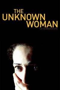 The Unknown Woman (La sconosciuta) (2006)