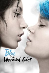 Blue Is the Warmest Color (La vie d'Adèle) (2013)