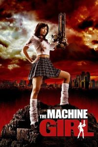 The Machine Girl (Kataude mashin gâru) (2008)