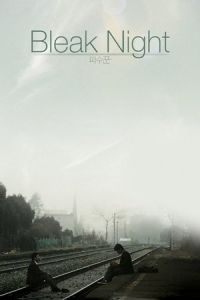 Bleak Night (Pasookkoon) (2010)