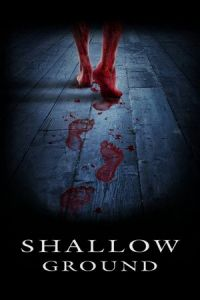 Shallow Ground (2004)