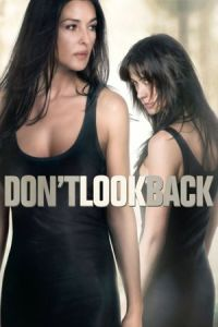 Don't Look Back (Ne te retourne pas) (2009)