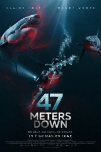 47 Metres Down (47 Meters Down) (2017)
