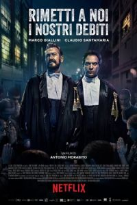 Forgive Us Our Debts (Rimetti a noi i nostri debiti) (2018)
