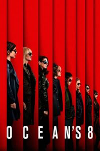 Ocean's Eight (Oceans 8) (2018)