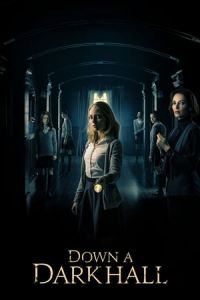 Down a Dark Hall(2018)