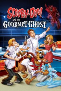 Scooby-Doo! and the Gourmet Ghost(2018)