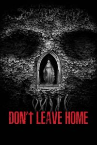 Don't Leave Home(2018)
