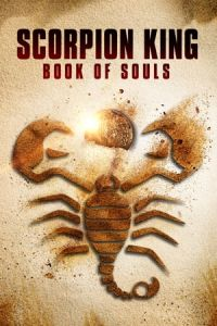 The Scorpion King: Book of Souls(2018)