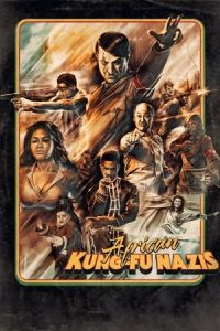 African Kung-Fu Nazis (2019)