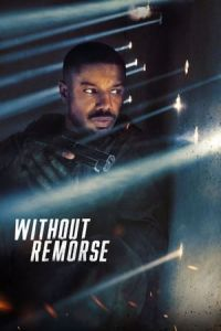 Tom Clancy's Without Remorse (Without Remorse) (2021)